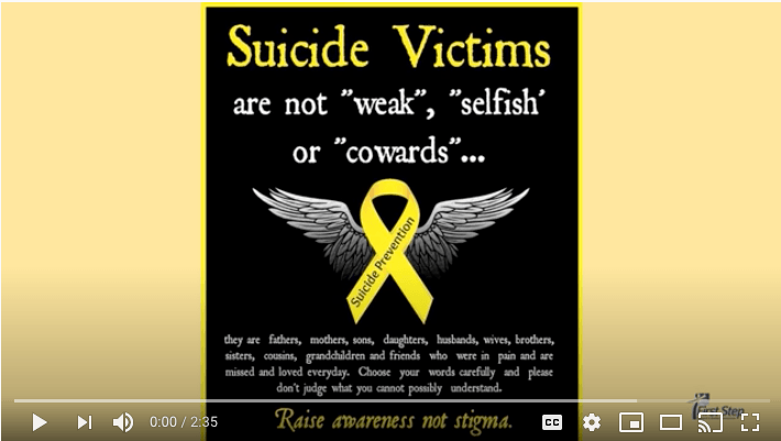 First Step Suicide Prevention Video